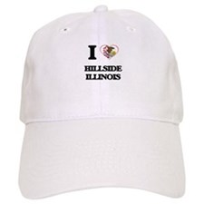 I love Hillside Illinois Baseball Cap