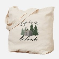 Life in the Woods Tote Bag