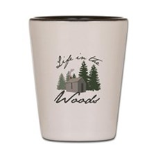 Life in the Woods Shot Glass