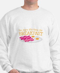 I'm sure it's time for BREAKFAST Jumper