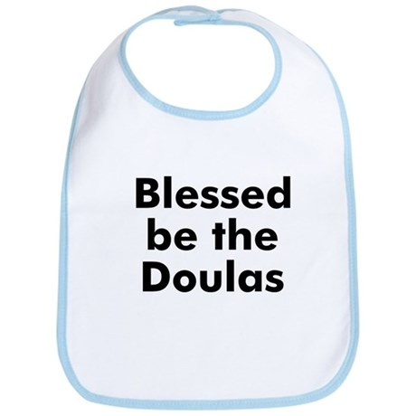 Blessed be the Doulas Bib