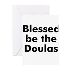 Blessed be the Doulas Greeting Cards (Pk of 10)