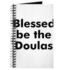 Blessed be the Doulas Journal