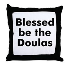 Blessed be the Doulas Throw Pillow