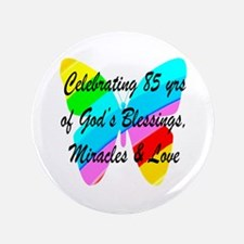85 YR OLD BLESSING Button