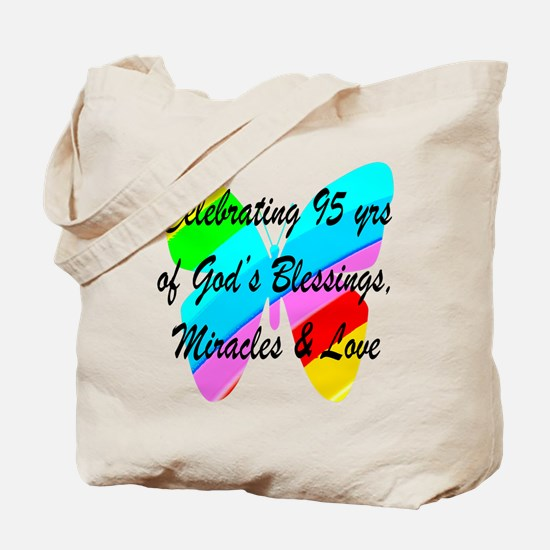 95 YR OLD BLESSING Tote Bag