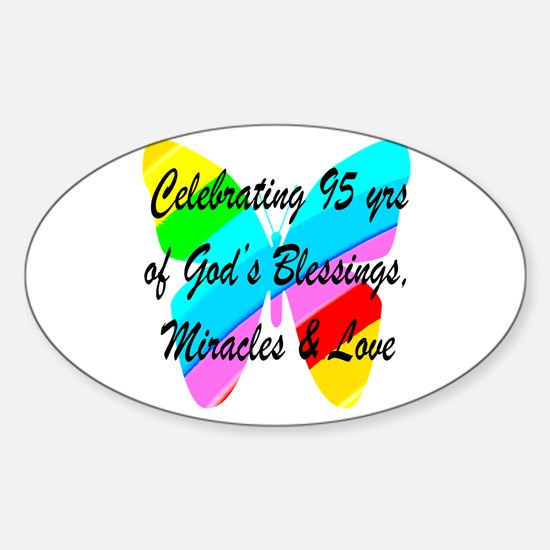 95 YR OLD BLESSING Sticker (Oval)
