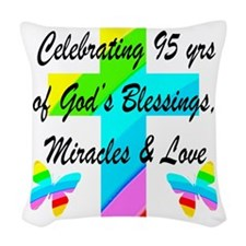 95 YR OLD BLESSING Woven Throw Pillow