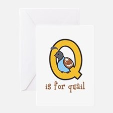 Q Is For Quail Greeting Cards