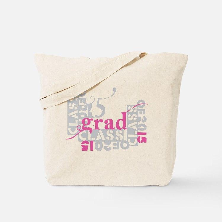 pink grad 2015 Tote Bag
