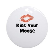 Kiss Your Moose Ornament (Round)