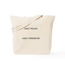 Unique Zero tolerance Tote Bag
