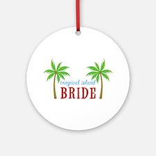 Bride Tropical Island Ornament (Round)
