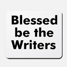 Blessed be the Writers Mousepad
