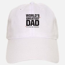Wolrd's Greatest Dad, it's true we checked! Baseba