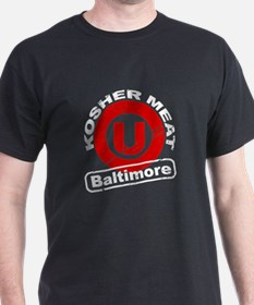 Kosher Meat U - Baltimore T-Shirt