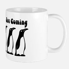 The Penguins Are Coming Mug