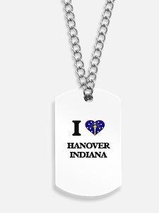 I love Hanover Indiana Dog Tags