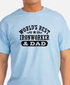 World's Best Ironworker and Dad T-Shirt