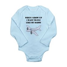 Fly Like My Daddy Body Suit