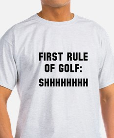 First rule of golf T-Shirt