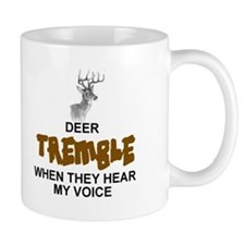 DEER TREMBLE WHEN THEY HEAR MY NAME Mugs