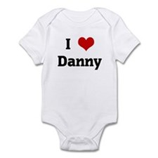 I Love Danny Infant Bodysuit