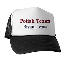 Bryan Polish Texan Trucker Hat