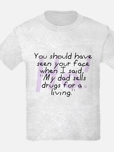 Dad Sells Drugs T-Shirt