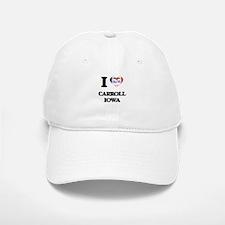 I love Carroll Iowa Baseball Baseball Cap