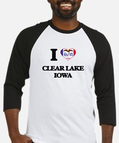 I love Clear Lake Iowa Baseball Jersey