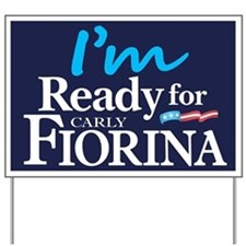 I'm Ready for Carly Fiorina Yard Sign