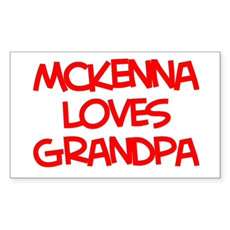Mckenna Loves Grandpa Rectangle Sticker