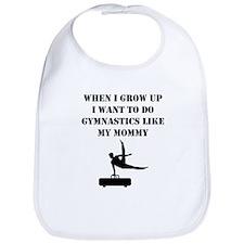 Do Gymnastics Like My Mommy Bib