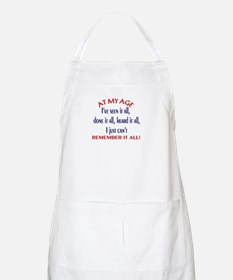 AT MY AGE.... BBQ Apron