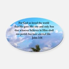 UPLIFTING JOHN 3:16 Oval Car Magnet