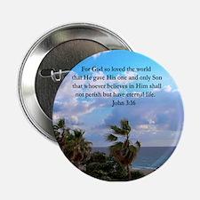 "UPLIFTING JOHN 3:16 2.25"" Button"