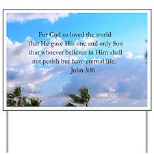 UPLIFTING JOHN 3:16 Yard Sign