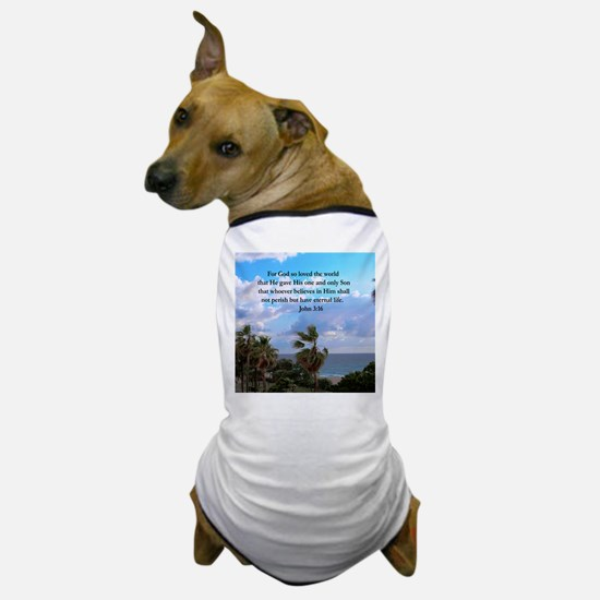 UPLIFTING JOHN 3:16 Dog T-Shirt