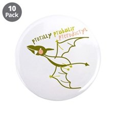 "Totally Pterodactyl 3.5"" Button (10 pack)"