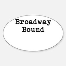 Broadway_Bound Decal