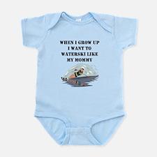 Waterski Like My Mommy Body Suit