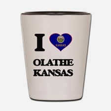 I love Olathe Kansas Shot Glass