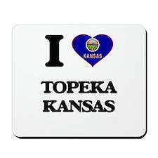 I love Topeka Kansas Mousepad