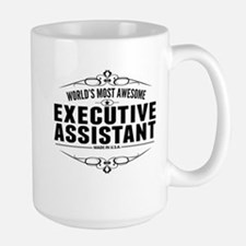 Worlds Most Awesome Executive Assistant Mugs