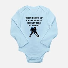Play Hockey Like My Mommy Body Suit