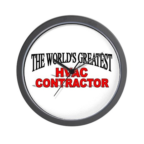 """""""The World's Greatest HVAC Contractor"""" Wall Clock"""