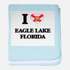 I love Eagle Lake Florida baby blanket