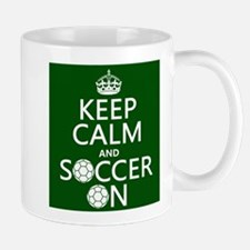 Keep Calm and Soccer On Mugs
