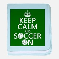 Keep Calm and Soccer On baby blanket
